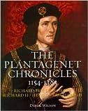 The Plantagenet Chronicles 1154-1485 (Richard the Lionheart, Richard II, Henry V, Richard III)