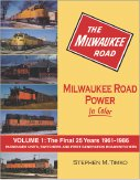 Milwaukee Road Power in Color, Vol. 1: The Final 25 Years, 1961-86
