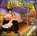 Old School Love Songs Volume 5