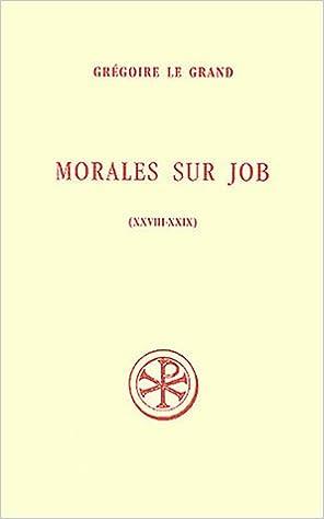 Lire un Morales sur Job : Livres 28-29 pdf, epub ebook