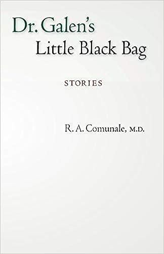 0036cc3983c6 Dr. Galen s Little Black Bag  Stories Paperback – September 1