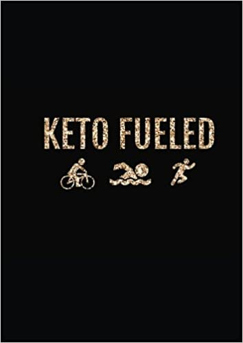 Keto fueled: Keto Diet Tracker For Faster Results And Success 90-Days   Log Book (Ketogenic Diet Weight Loss Journal Planner Diary Log Book   Series) (Volume 5)