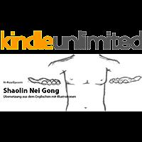 Shao Lin Nei Gong (German Edition)