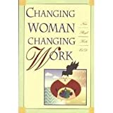 Changing Woman Changing Work, Nina B. Krebs, 1878448560