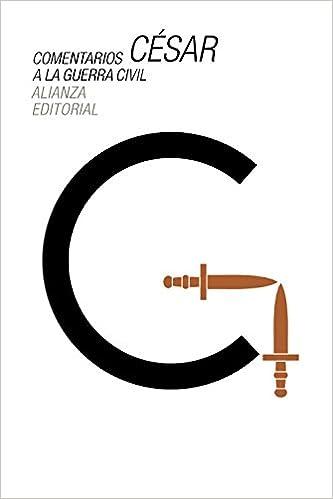 Comentarios a la guerra civil El Libro De Bolsillo - Clásicos De ...