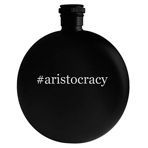 #aristocracy - 5oz Hashtag Round Alcohol Drinking Flask, Black (The Decline And Fall Of The British Aristocracy)