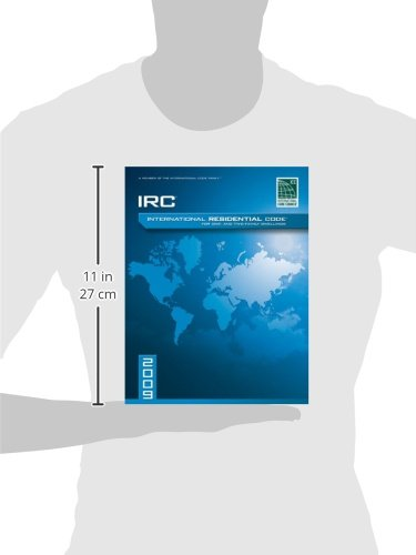 2009 International Residential Code For One-and-Two Family Dwellings: Soft Cover Version (International Code Council Series)