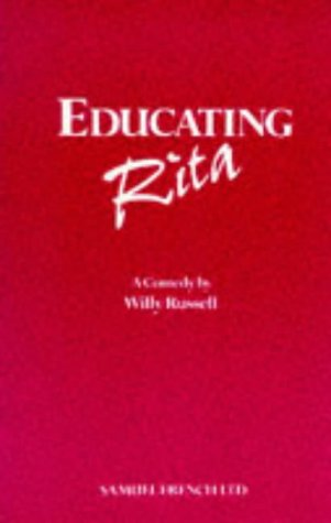 a summary of willy russells educating rita Educating rita by willy russell - book cover, description, publication history.