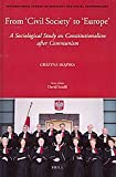 "From ""Civil Society"" to ""Europe"" : A Sociological Study on Constitutionalism after Communism, Skapska, Grazyna, 9004192077"