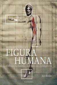 Descargar Libro Historia De Las Teorias De La Figura Humana Juan Bordes