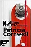 El Ultimo Reducto, Patricia Cornwell, 8498720788