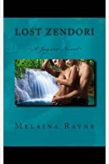 [ LOST ZENDORI: A JAGARA NOVEL ] By Rayne, Melaina ( Author) 2013 [ Paperback ] Paperback