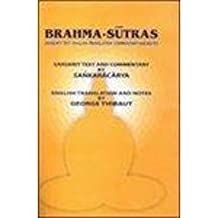 Brahmas Sutras: Sanskrit Text with English Translation with Notes and Commentary