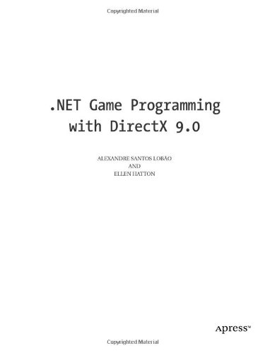 [PDF] .NET Game Programming with DirectX 9.0 Free Download | Publisher : Apress | Category : Computers & Internet | ISBN 10 : 1590590511 | ISBN 13 : 9781590590515
