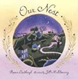 Our Nest (Booklist Editor's Choice. Books for Youth (Awards))