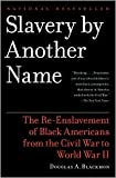 Slavery by Another Name Publisher: Anchor; Reprint edition