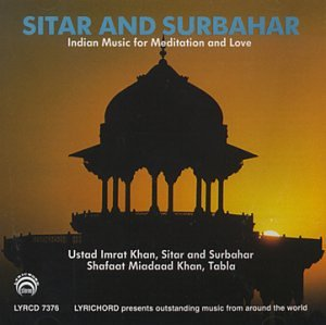 Sitar and Surbahar: Indian Music for Meditation and Love