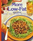 More Low-Fat Recipes, Sunset Publishing Staff, 0376024801