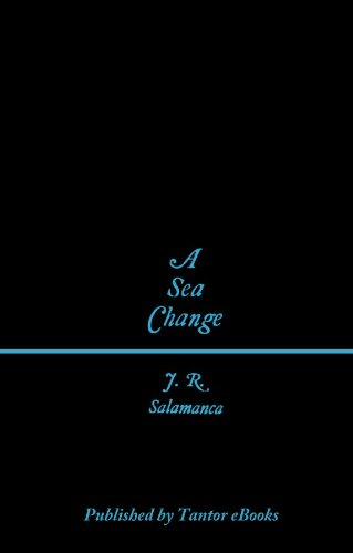 Amazon.com: A Sea Change eBook: Salamanca J. R.: Kindle Store