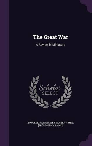 Download The Great War: A Review in Miniature ebook