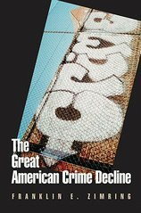 Great American Crime Decline (07) by [Paperback (2008)] (Great American Crime Decline)