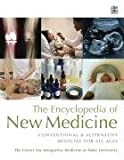 The Duke Family Guide to New Medicine, Duke University Center for Integrative Medicine Staff, 1405095725