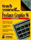 Teach Yourself... Freelance Graphics 96, Jan Weingarten and Katherine MacDonald, 1558283897