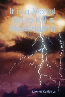 It is a Mortal Sin to Kill a Mockingbird