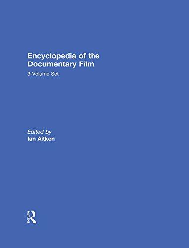 Download Encyclopedia of the Documentary Film 3-Volume Set Pdf