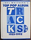 Top Pop Album Tracks, 1955-1992, Joel Whitburn, 0898200946