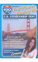U.S. 100.org Presents, Your Road to Passing the U.S. Citizenship Test (English and Spanish Edition)