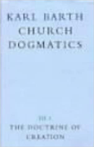the-doctrine-of-creation-church-dogmatics-vol-3-pt-1