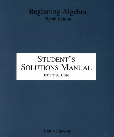 Download Beginning Algebra Student's Solutions Manual pdf