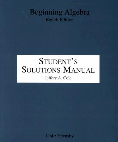 Read Online Beginning Algebra Student's Solutions Manual ebook