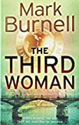 By Mark Burnell - The Third Woman (2006) [Paperback]