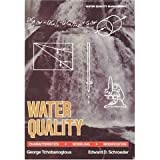 Water Quality, Tchobanoglous and Schroeder, Jeanne Lorraine, 0536616051