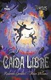 Caída Libre, Roderick Gordon and Brian Williams, 8496886174
