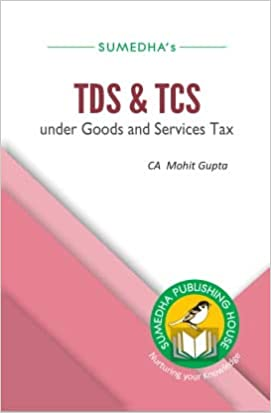 TDS & TCS under Goods and Services Tax (GST)