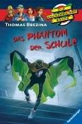 Das Phantom der Schule (Die Knickerbocker-Bande, Band 6)