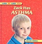 Read Online Zack Has Asthma (Like Me Like You) ebook