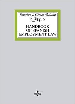 Handbook on spanish employment law by Francisco J. G?3mez Abelleira (2012-10-26)