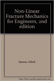 Nonlinear Fracture Mechanics for Engineers