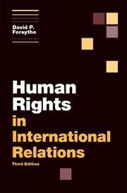 Human Rights in International Relations (Themes in International Relations) by David P. Forsythe (2012-04-09)
