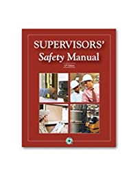 National Safety Council Supervisors\' Safety Manual, 10th Edition