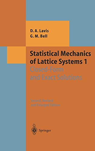 Statistical Mechanics of Lattice Systems: Volume 1: Closed-Form and Exact Solutions (Theoretical and Mathematical Physic