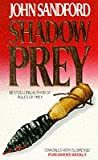 Front cover for the book Shadow Prey by John Sandford