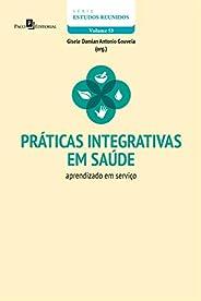 Práticas integrativas em saúde: Aprendizado em serviços