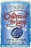 The Blue Djinn of Babylon (Children of the Lamp) (Children of the Lamp S.)