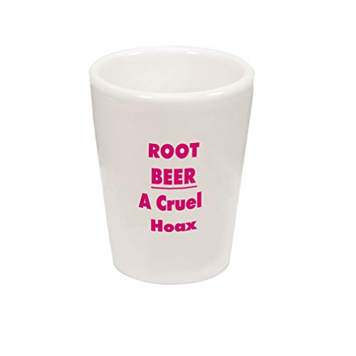 Style In Print Hot Pink Root Beer A Cruel Hoax Ceramic Shot Glass Cup ()