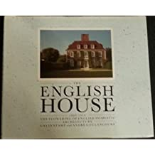 The English House, 1860-1914: The Flowering of English Domestic Architecture
